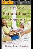 A Year of Extraordinary Moments (A Magnolia Grove Novel)