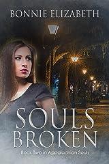 Souls Broken (Appalachian Souls Book 2) Kindle Edition