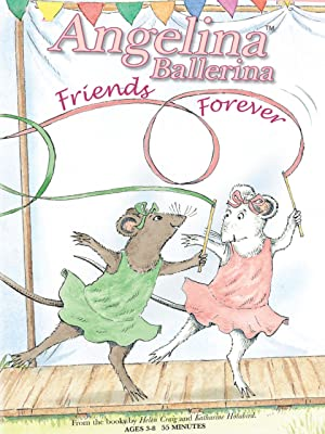 : Watch Angelina Ballerina: Friends Forever