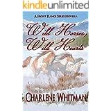 Wild Horses, Wild Hearts (The Front Range Series Book 1)