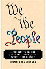 We the People: A Progressive Reading of the Constitution for the Twenty-First Century Kindle Edition