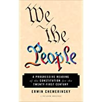 We the People: A Progressive Reading of the Constitution for the Twenty-First Century (International Edition)