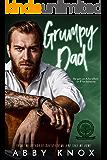 Grumpy Dad (Greenbridge Academy Book 2)