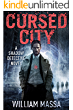 Cursed City (Shadow Detective Book 1)