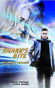 Shark's Bite (Shark Santoyo Crime Series Book 2)