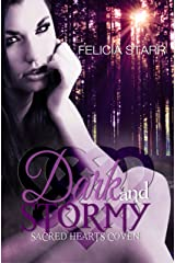 Dark and Stormy: Sacred Hearts Coven Kindle Edition