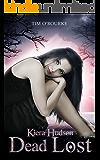 Dead Lost (Book Nine) (Kiera Hudson Series Two 9)