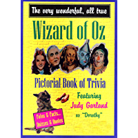 The Very Wonderful, All True Wizard of Oz Book of Trivia featuring Judy Garland (English Edition)