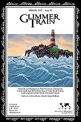 Glimmer Train Stories, #82 Paperback