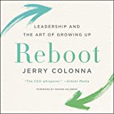 Reboot: Leadership and the Art of Growing Up; Library Edition