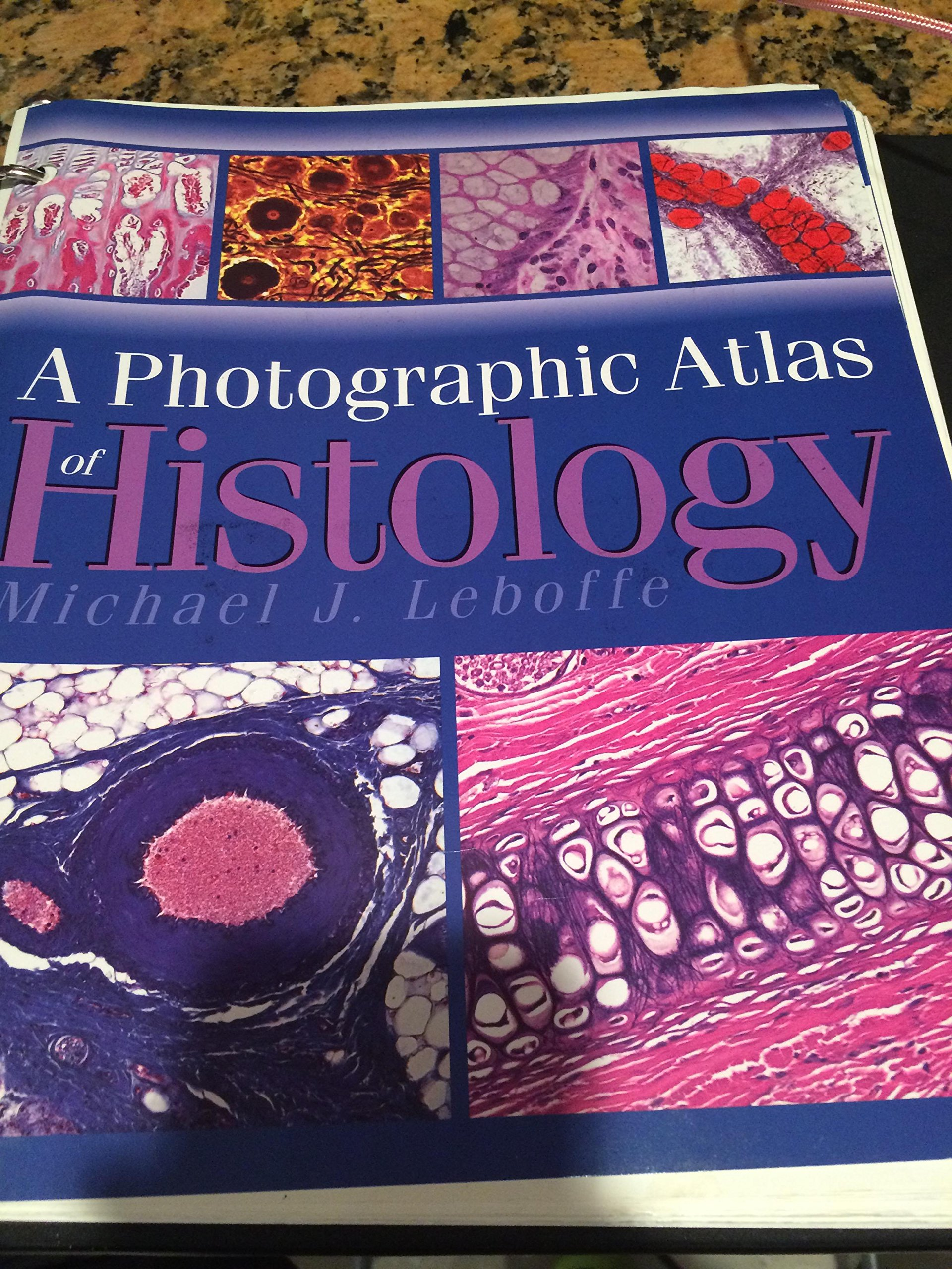 A Photographic Atlas of Histology: Michael J. Leboffe: 9780895826053 ...