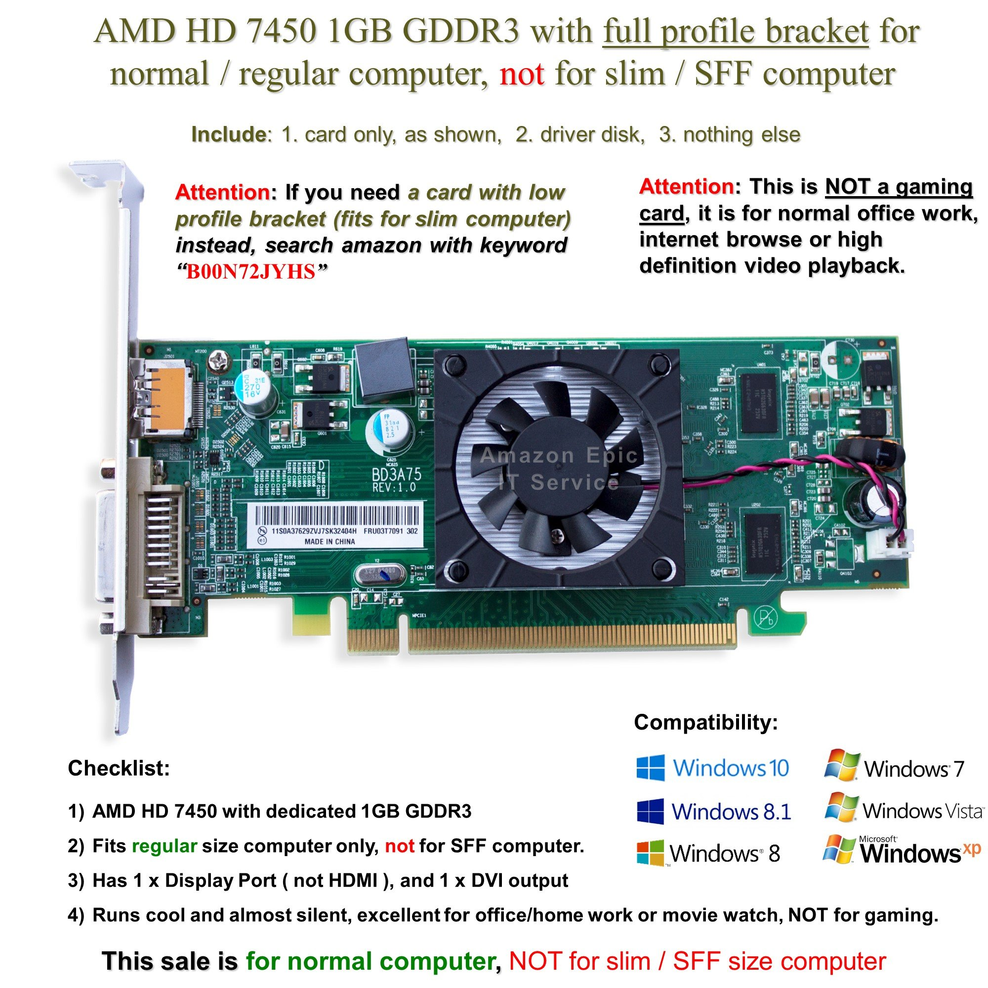 AMD Radeon HD 7450 1GB/1024MB low profile graphics card (full size bracket), fits normal size computer only