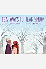 Ten Ways to Hear Snow Kindle Edition