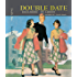 Double Date (Pam and Penny Howard Series)