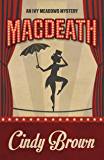 Macdeath (An Ivy Meadows Mystery Book 1)