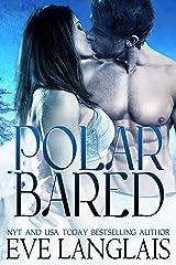 Polar Bared (Kodiak Point Book 3) Kindle Edition