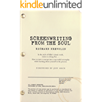 Screenwriting From the Soul (English Edition)