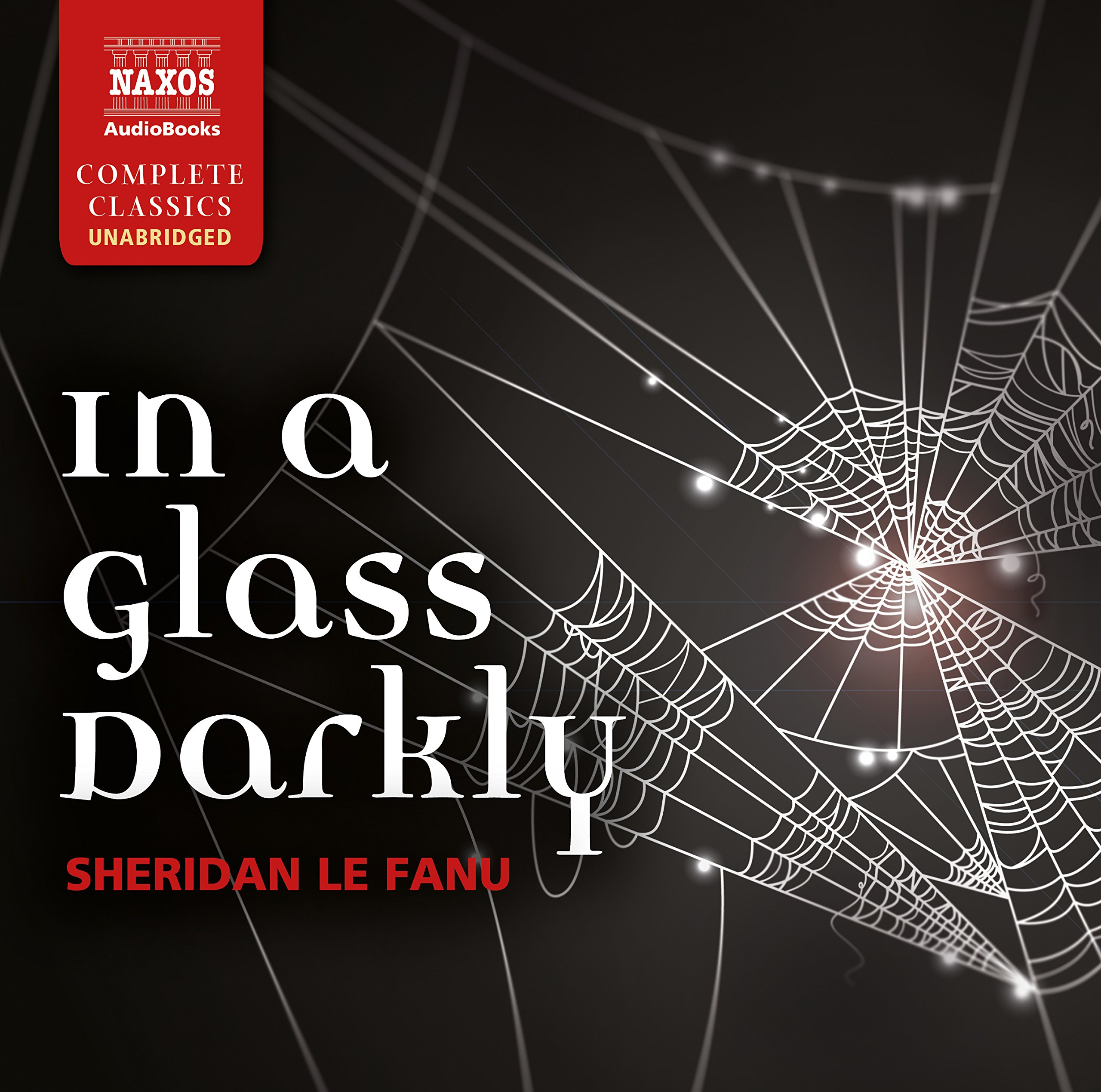 In A Glass Darkly Nicholas Boulton And Cast Naxos Audio