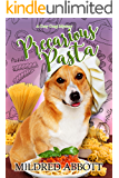 Precarious Pasta (Cozy Corgi Mysteries Book 14)