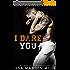 I Dare You (English Edition)