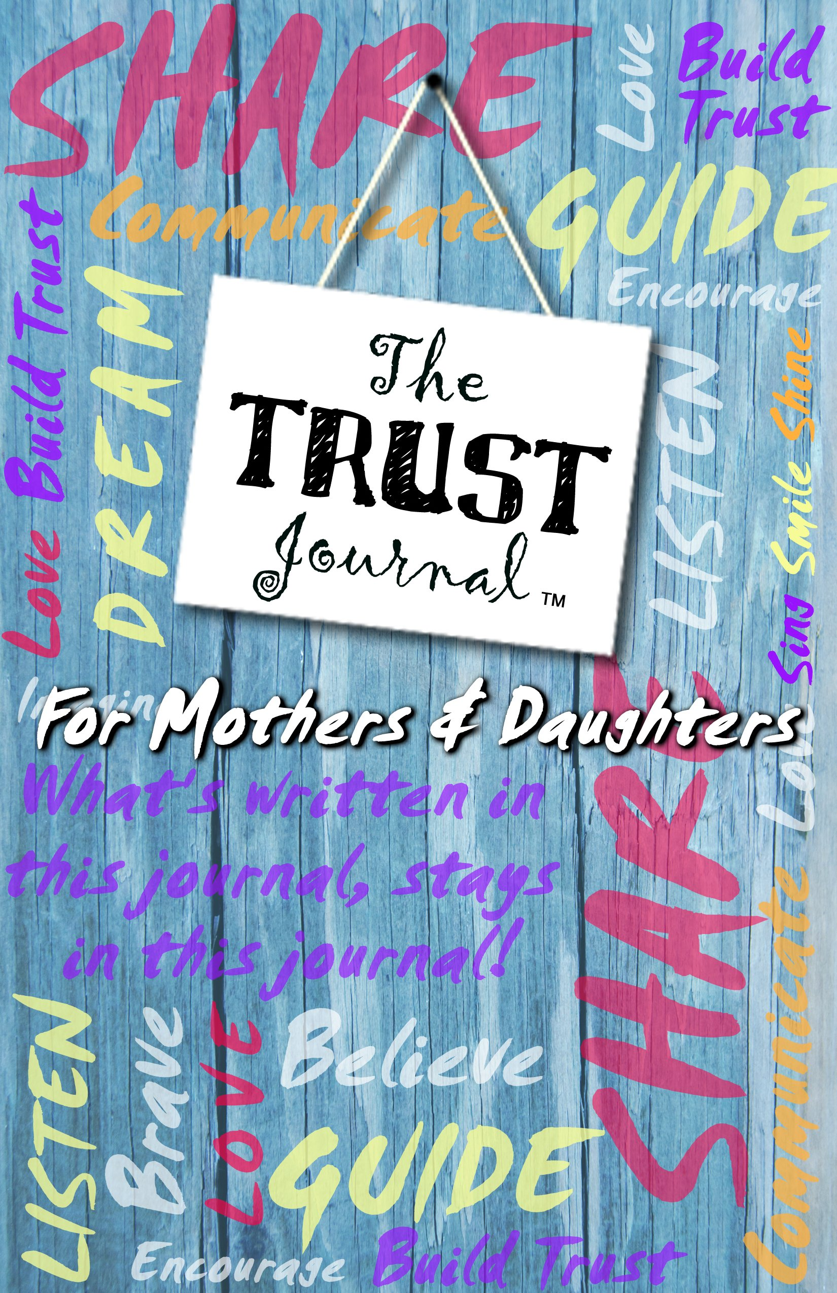 The Trust Journal (For Mothers & Daughters) PDF