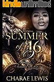 Summer of '16 - Part 2: Summer's Over