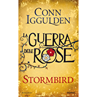 Stormbird (versione italiana): La Guerra delle Rose