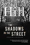 The Shadows in the Street: A Simon Serrailler Mystery