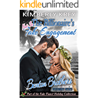 The Billionaire's (Not So) Fake Engagement : Benton Billionaire Romance (Benton Brothers Romance Book 5) book cover