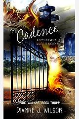 Cadence (Spirit Walker) Kindle Edition