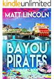 Bayou Pirates (Coastal Justice Book 10)