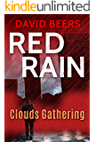 Red Rain: Clouds Gathering: Red Rain Series 1/3