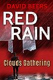 Red Rain: Clouds Gathering: (Red Rain Series 1/3)