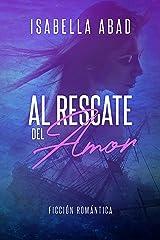 Al rescate del amor (Spanish Edition) Kindle Edition