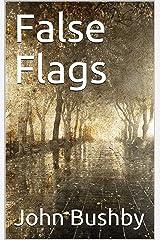 False Flags Kindle Edition