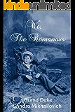 We, The Romanovs (English Edition)