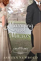 Marrying Miss Milton: A Regency Romance (Brides of Brighton Book 2) Kindle Edition