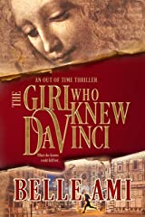 The Girl Who Knew Da Vinci - A Romantic Suspense Time Travel Thriller (Out of Time Thriller Series Book 1) Kindle Edition