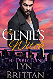 The Genie's Witch (The Dirty Djinn Series Book 1)