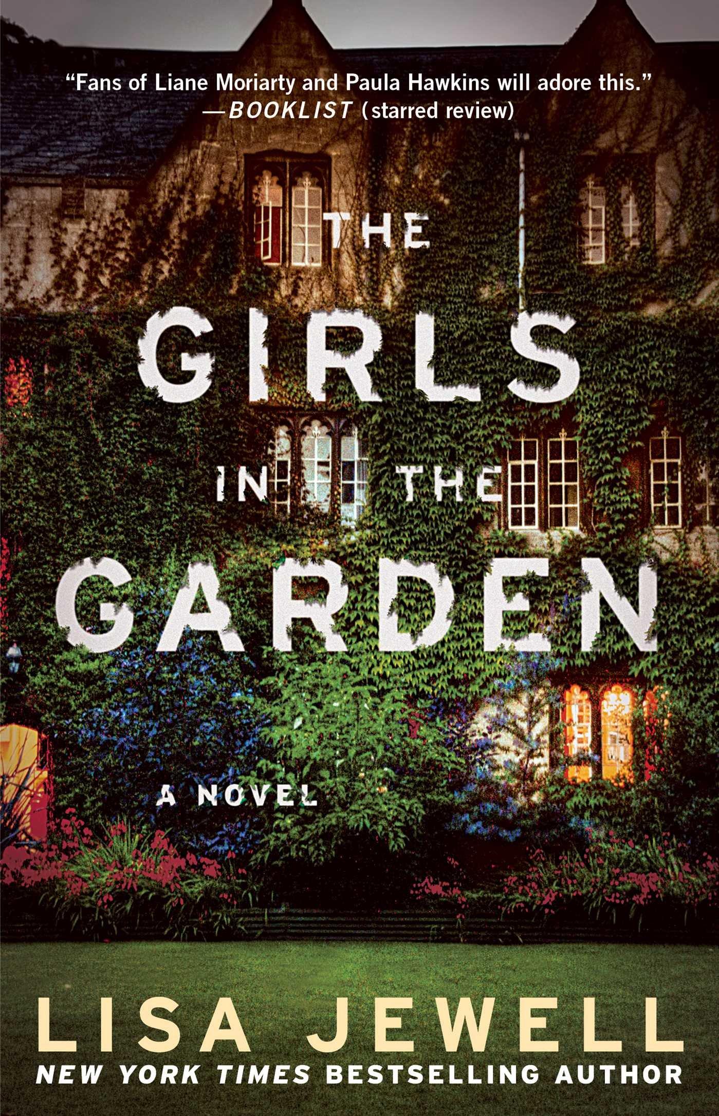 the girls in the garden a novel lisa jewell 9781476792224 amazoncom books - The Girls In The Garden