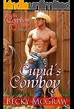 Cupid's Cowboy (Cowboy Way Book 4)
