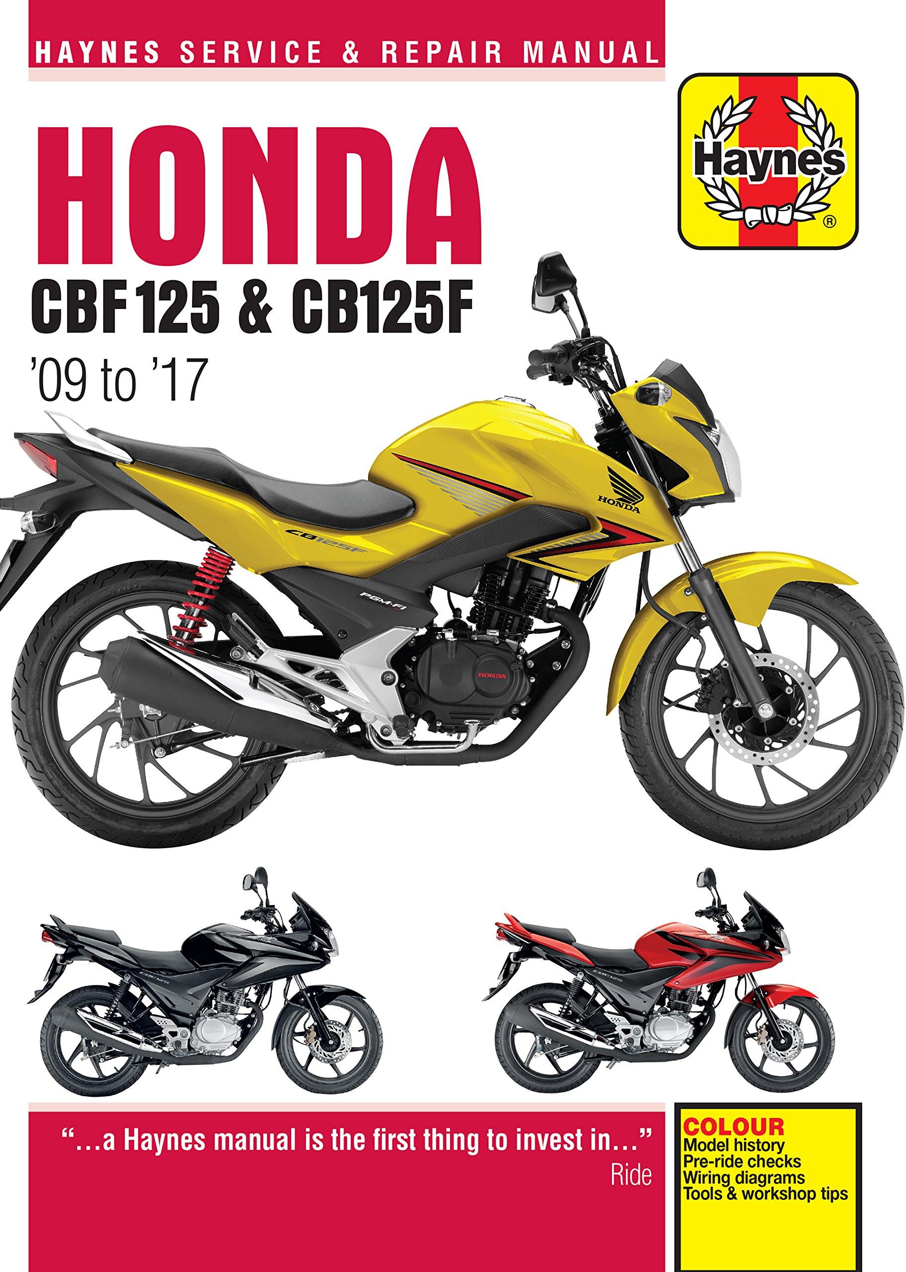 Honda Cbf125 Cb125f Update 5540 09 To 16 Phil Cbf 600 Wiring Diagram Mather 9781785213533 Books