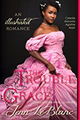 The Trouble With Grace: a romance novel with photographs (Lords Of Time Series Book 4) Kindle Edition