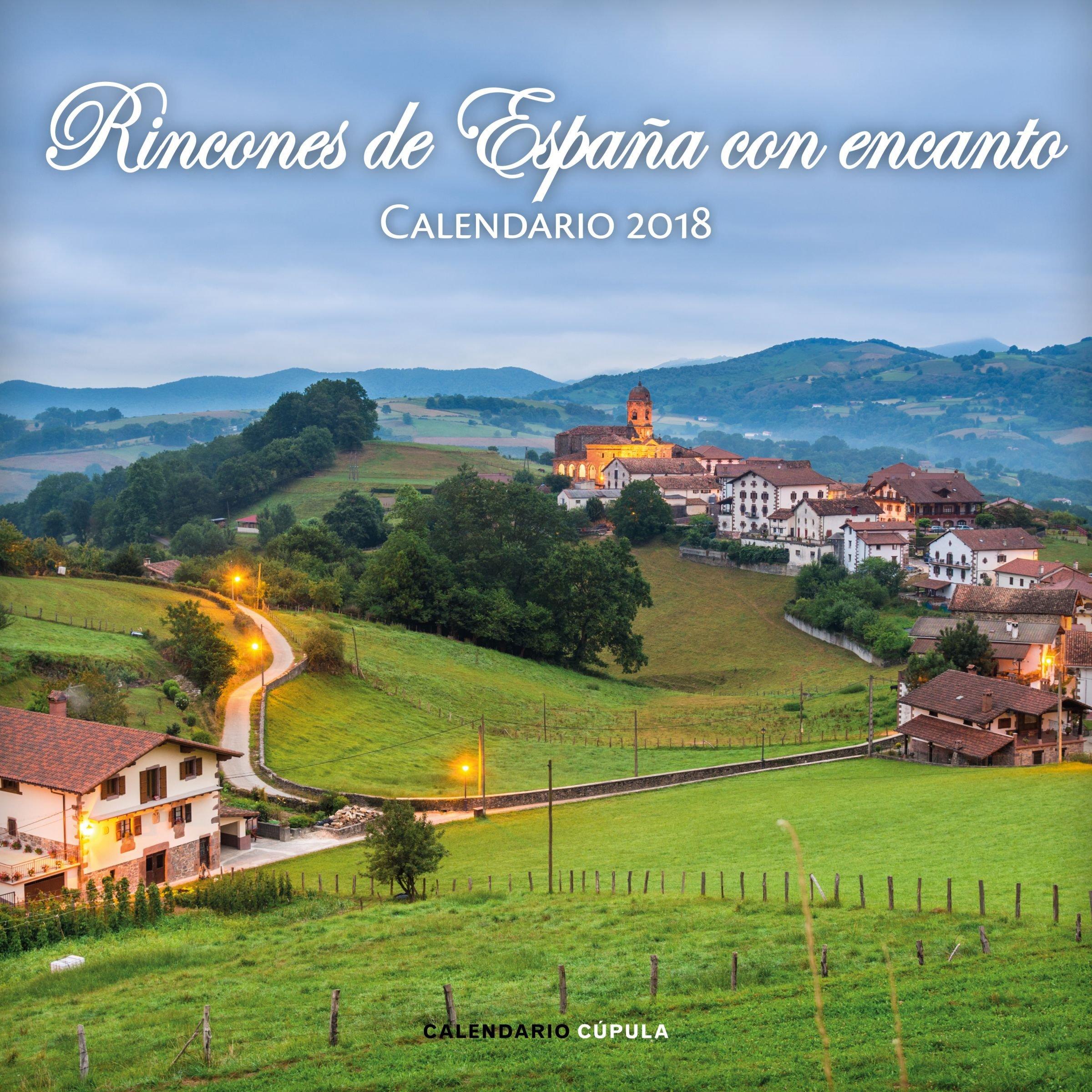 Calendario Rincones de España con encanto 2018 Calendarios y ...