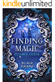 Elijah's Quest (Finding Magic Book 4)