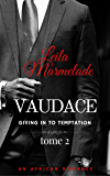 Giving in to temptation (Vaudace t. 2)
