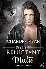 Reluctant Mate (Black Hills Wolves #11) Kindle Edition