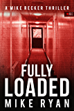 Fully Loaded (The Silencer Series Book 2)