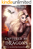 Captured by Dragons: A Reverse Harem Paranormal (Brides of the Sinistral Realms Book 2)