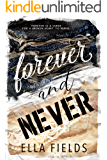 Forever and Never: A Standalone Enemies to Lovers Romance (Magnolia Cove)